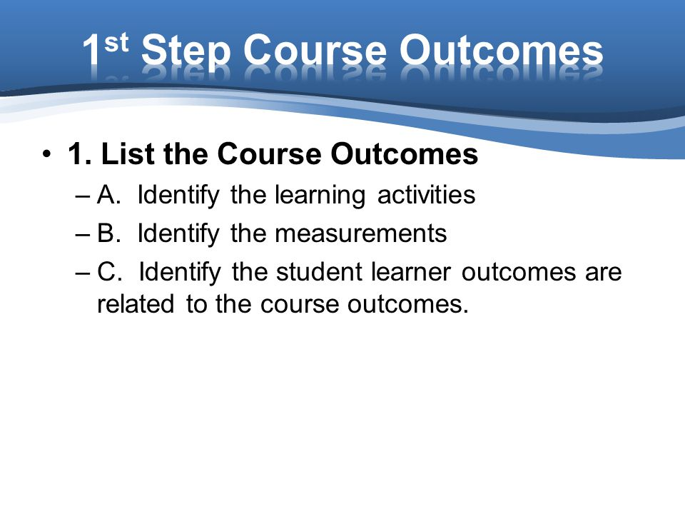 1st Step Course Outcomes