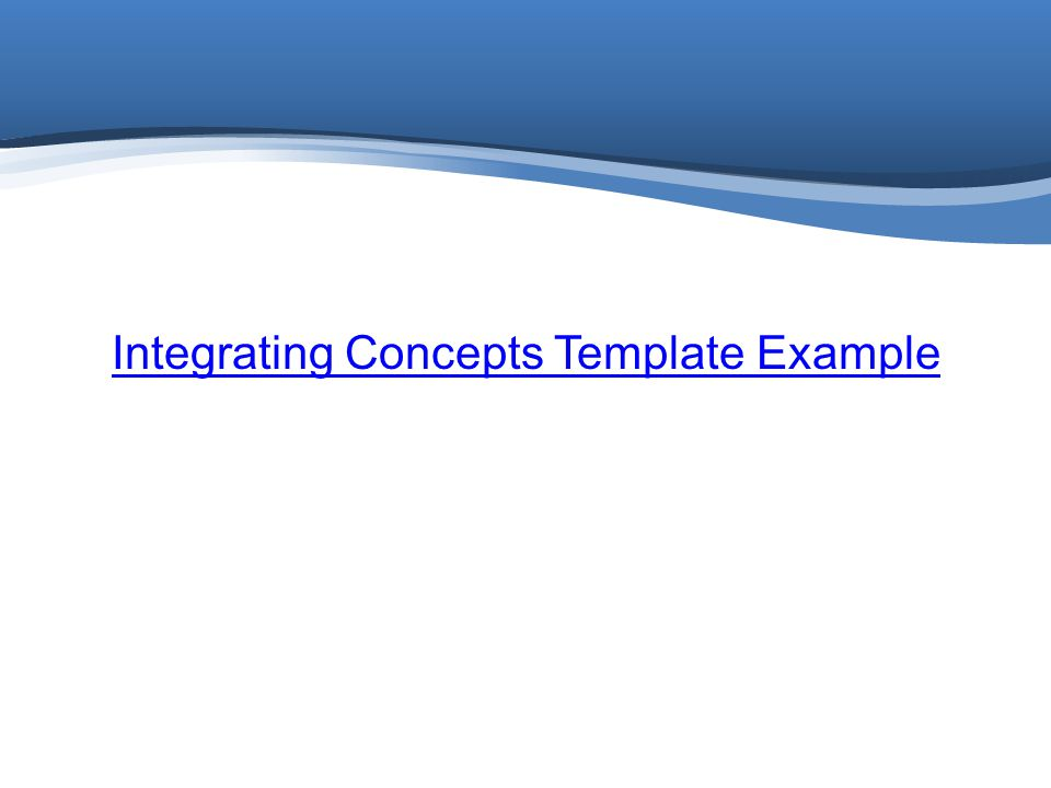 Integrating Concepts Template Example