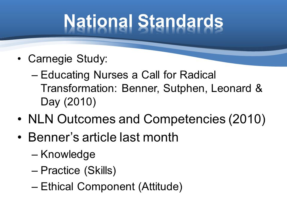 National Standards NLN Outcomes and Competencies (2010)