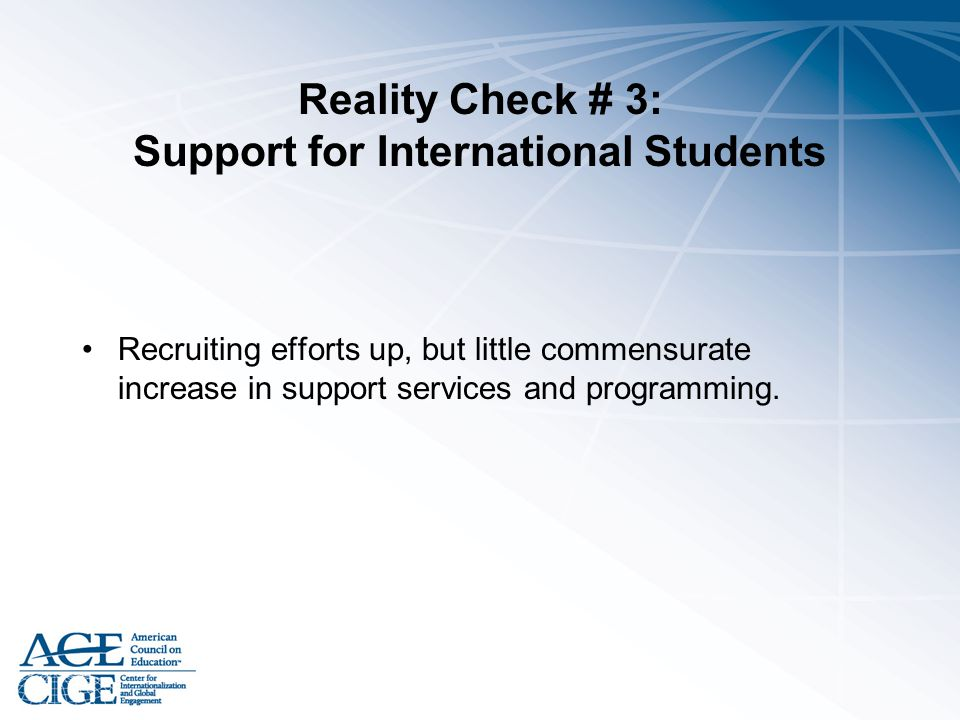 Reality Check # 3: Support for International Students