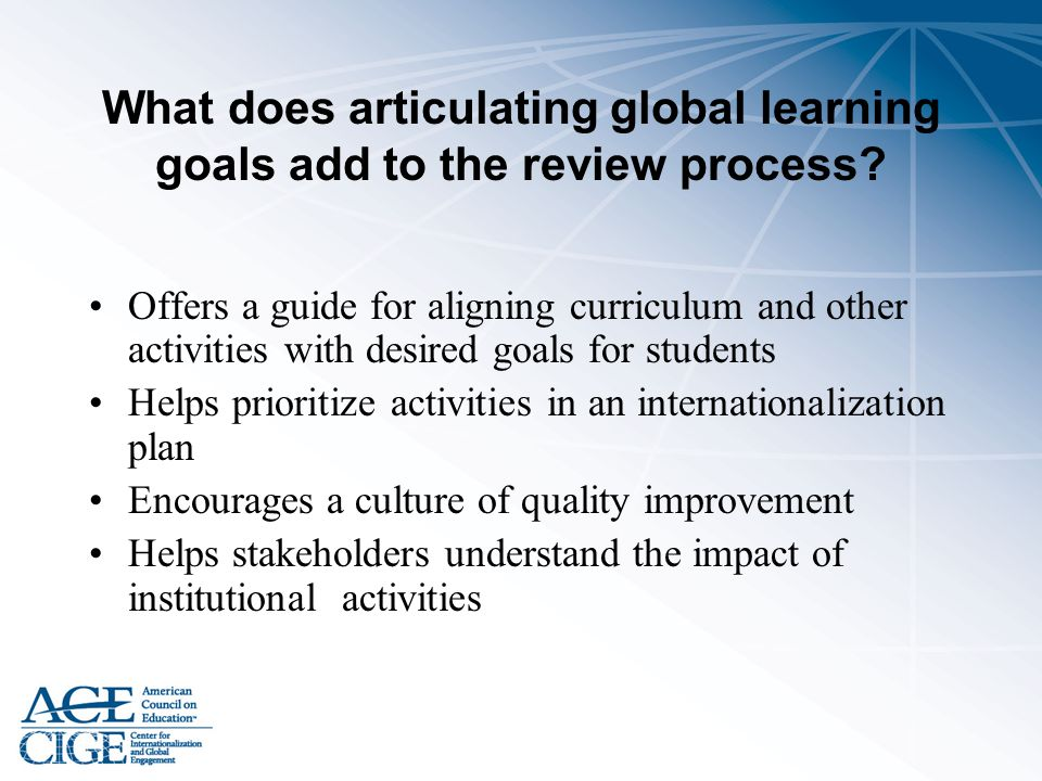 What does articulating global learning goals add to the review process