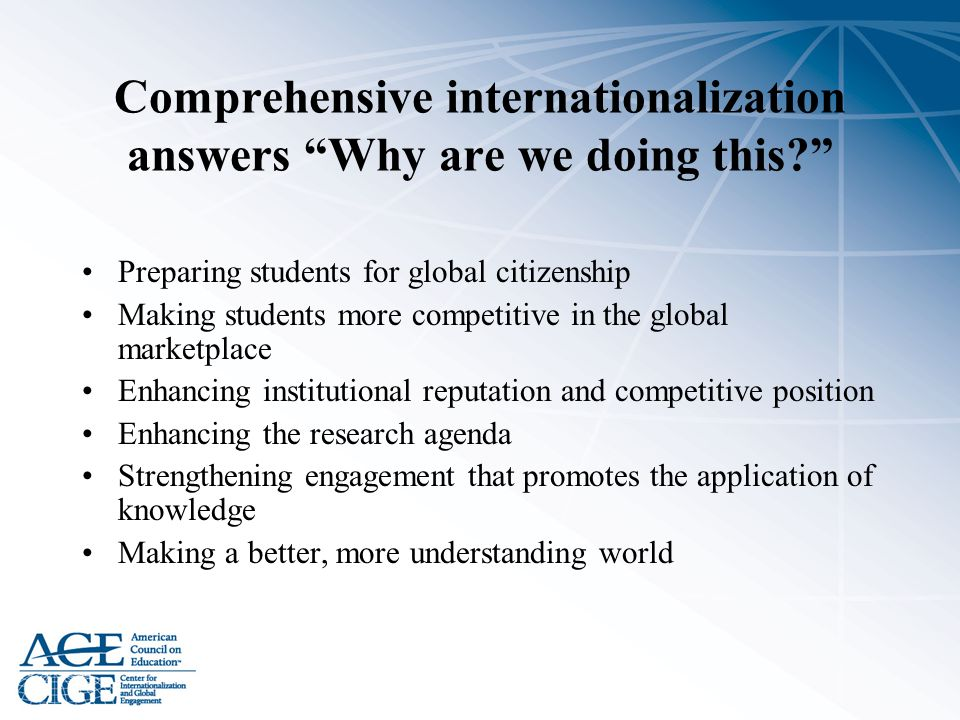 Comprehensive internationalization answers Why are we doing this