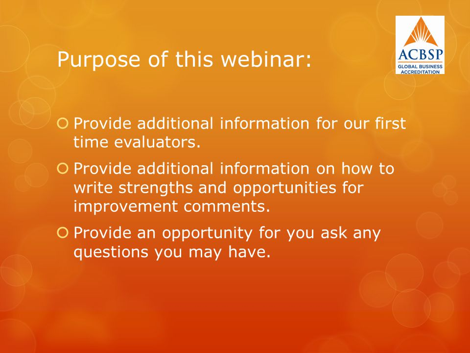 Purpose of this webinar: