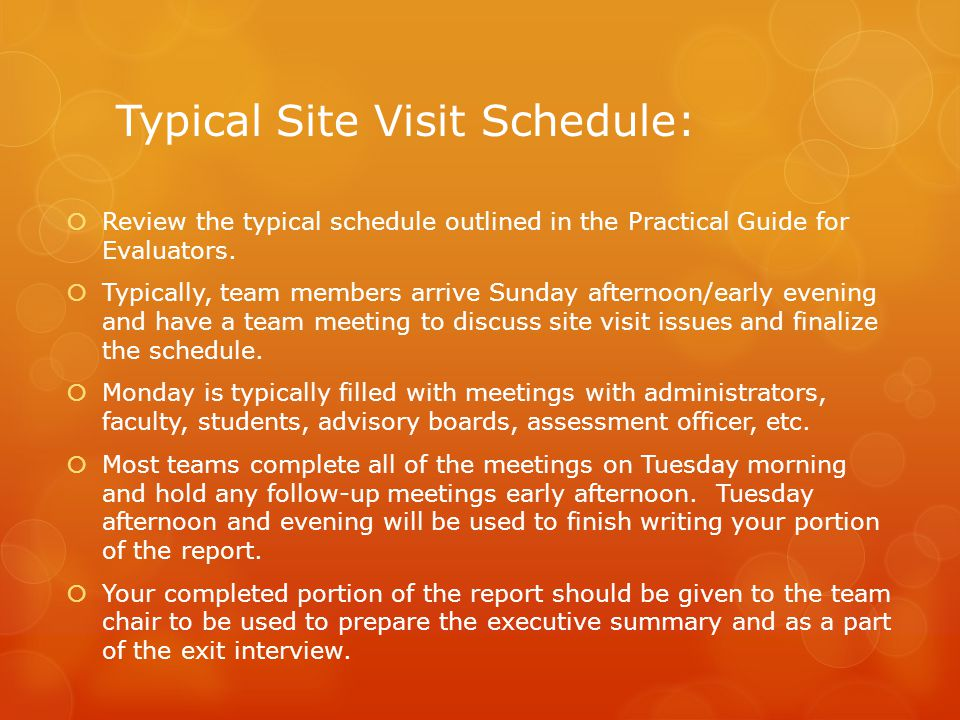 Typical Site Visit Schedule: