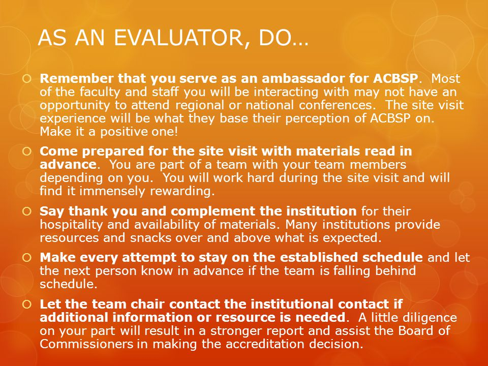 AS AN EVALUATOR, DO…