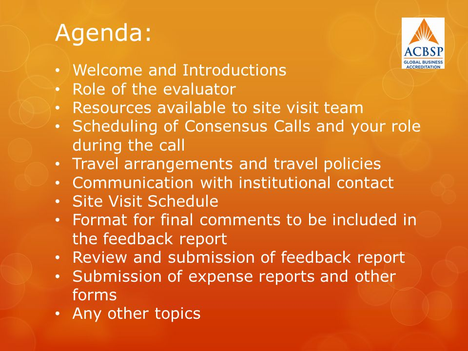 Agenda: Welcome and Introductions Role of the evaluator