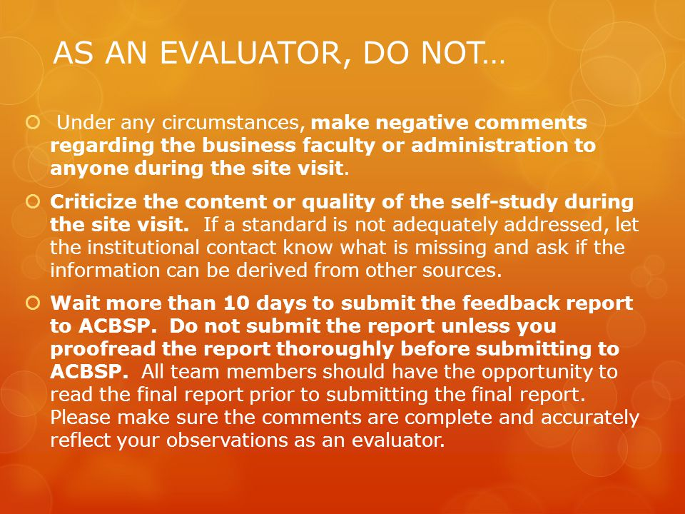 AS AN EVALUATOR, DO NOT…