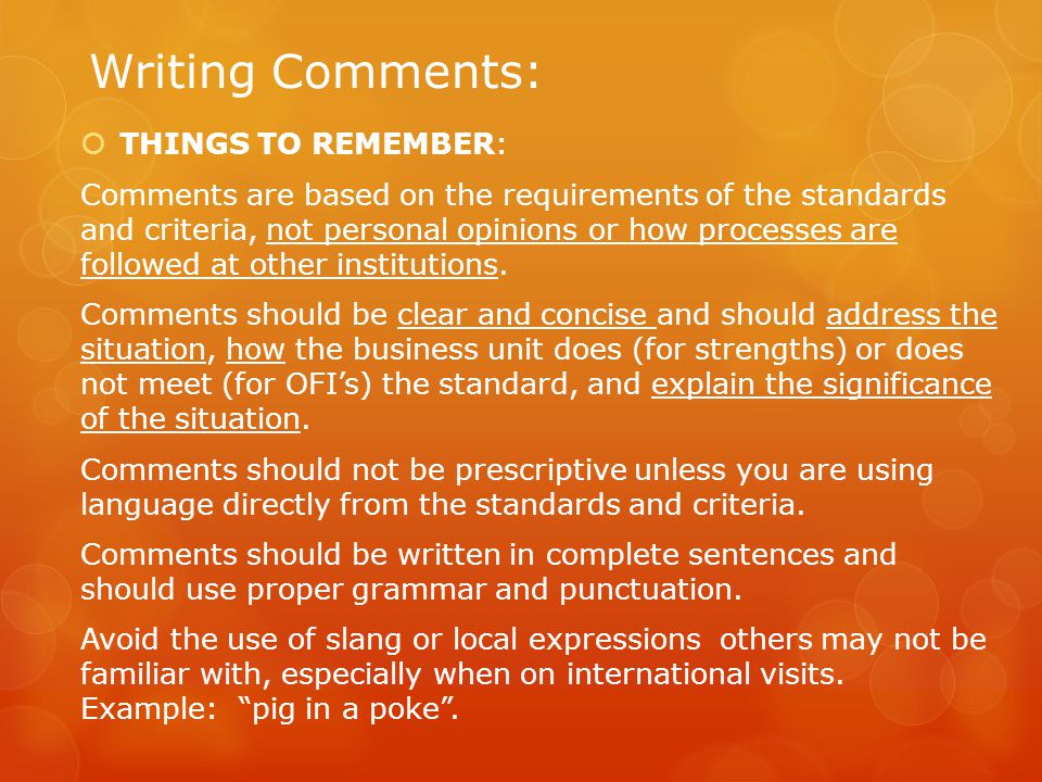Writing Comments: THINGS TO REMEMBER: