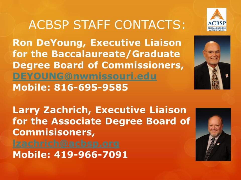 ACBSP STAFF CONTACTS: Ron DeYoung, Executive Liaison