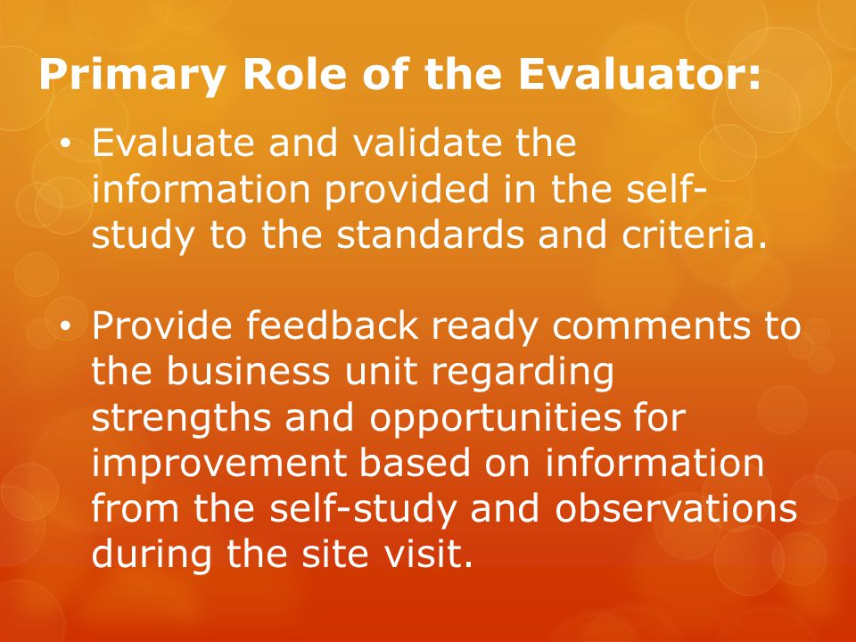 Primary Role of the Evaluator: