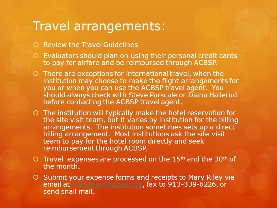 Travel arrangements: Review the Travel Guidelines