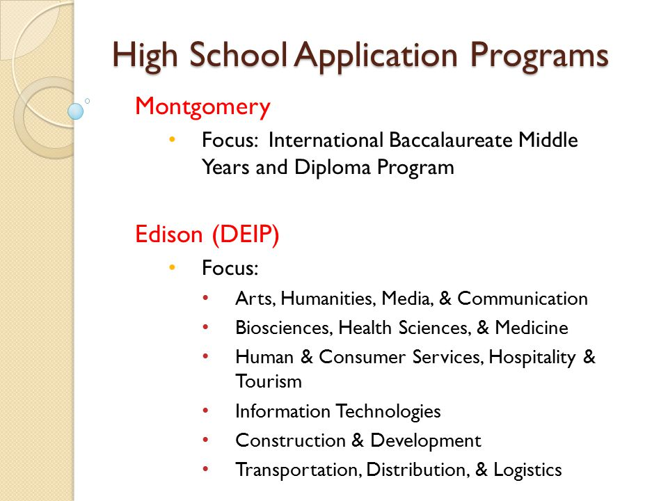 High School Application Programs