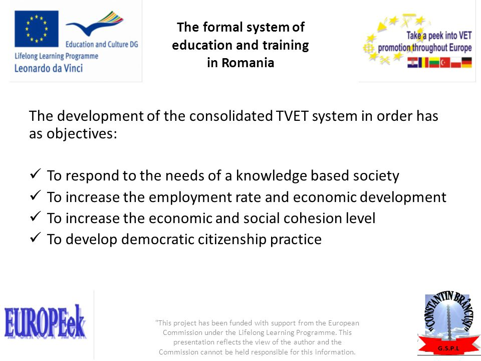 The formal system of education and training in Romania