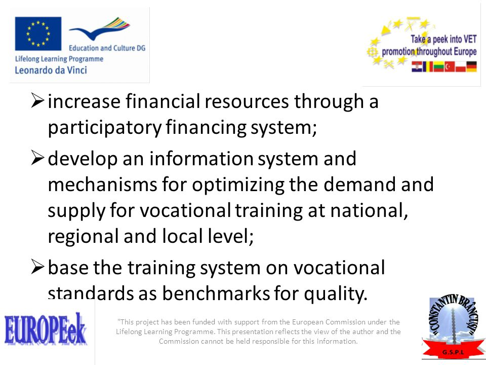 increase financial resources through a participatory financing system;