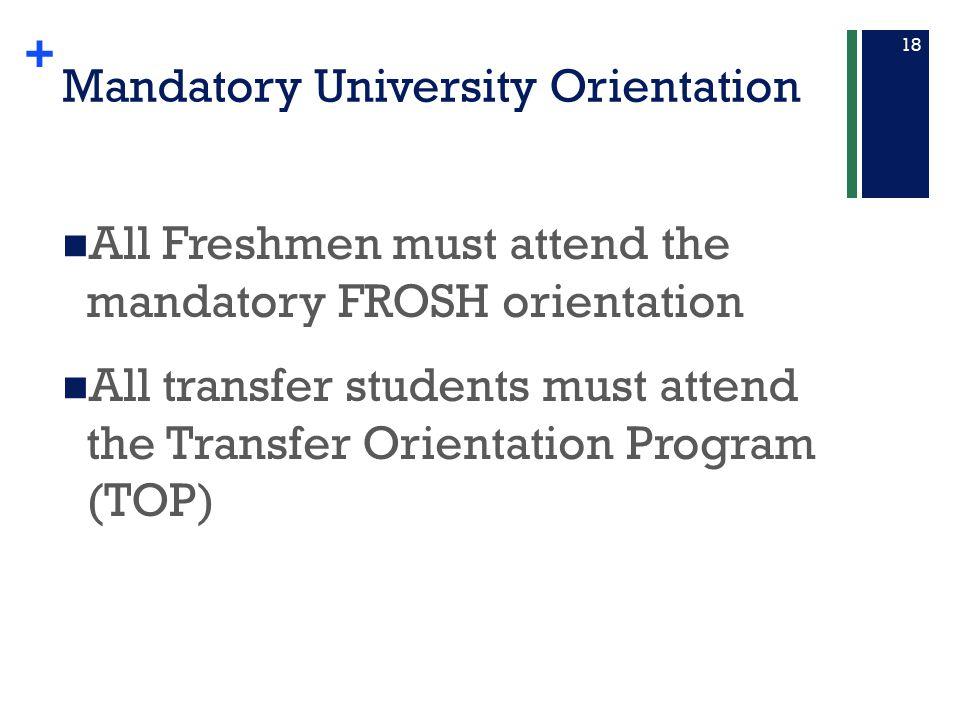 Mandatory University Orientation
