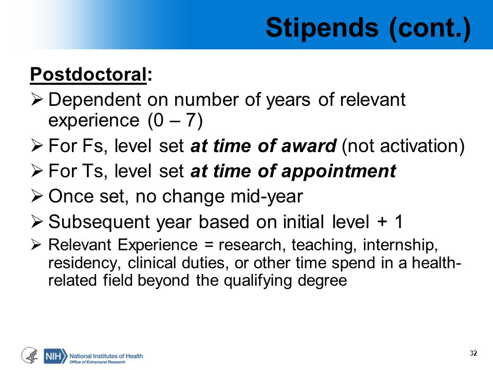 Stipends (cont.) Postdoctoral: