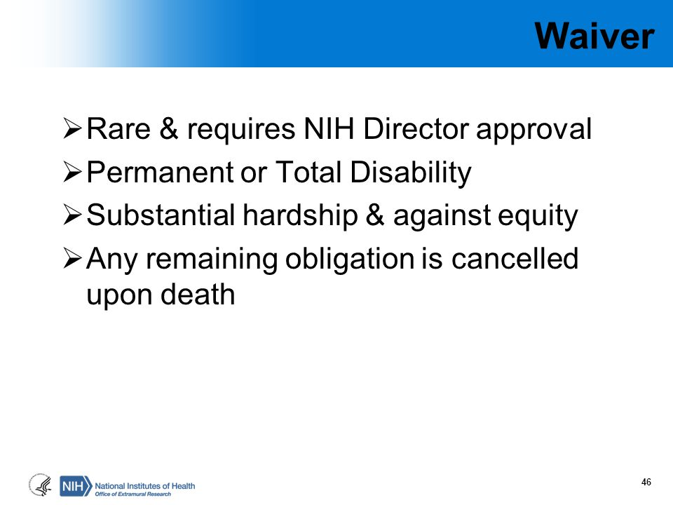 Waiver Rare & requires NIH Director approval