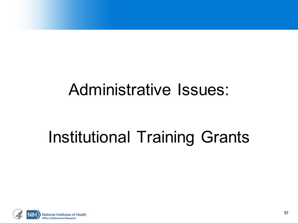 Administrative Issues: Institutional Training Grants