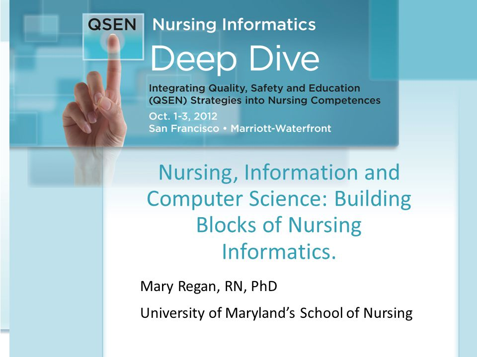 Mary Regan, RN, PhD University of Maryland's School of Nursing