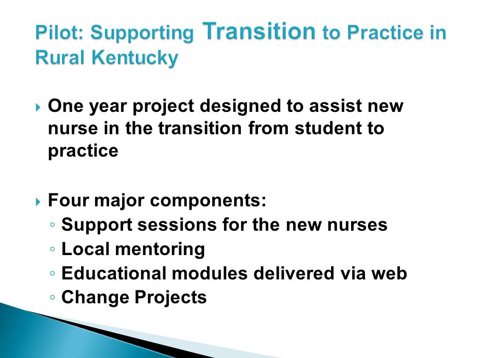 Pilot: Supporting Transition to Practice in Rural Kentucky
