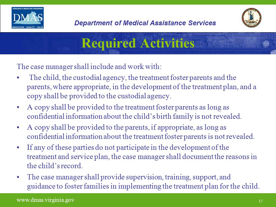 Required Activities The case manager shall include and work with: