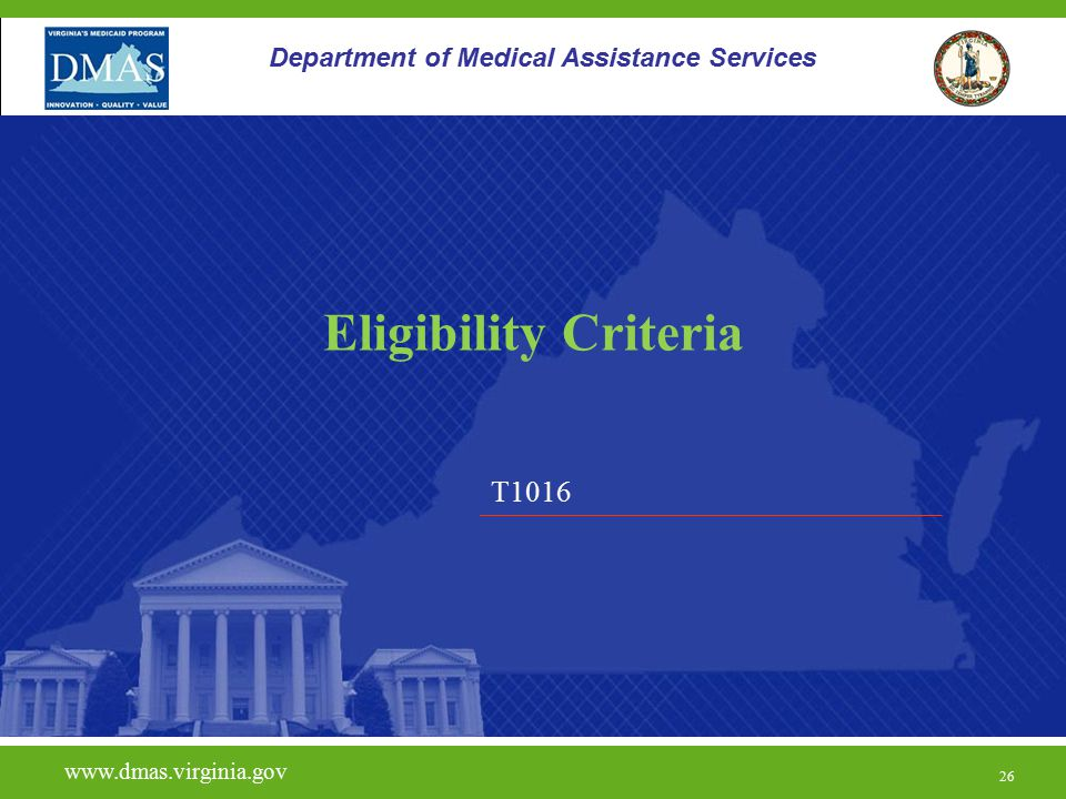 Eligibility Criteria T1016 Department of Medical Assistance Services