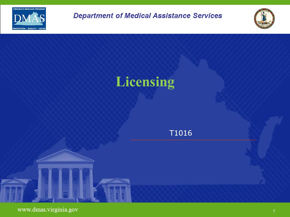 Licensing Department of Medical Assistance Services T1016