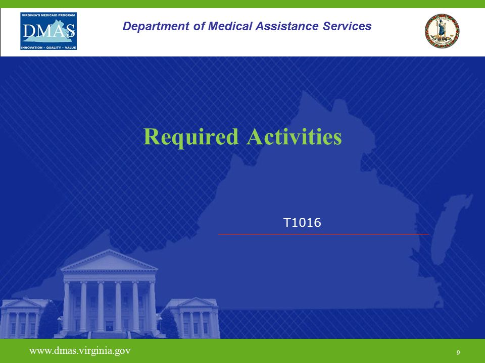 Required Activities Department of Medical Assistance Services T1016