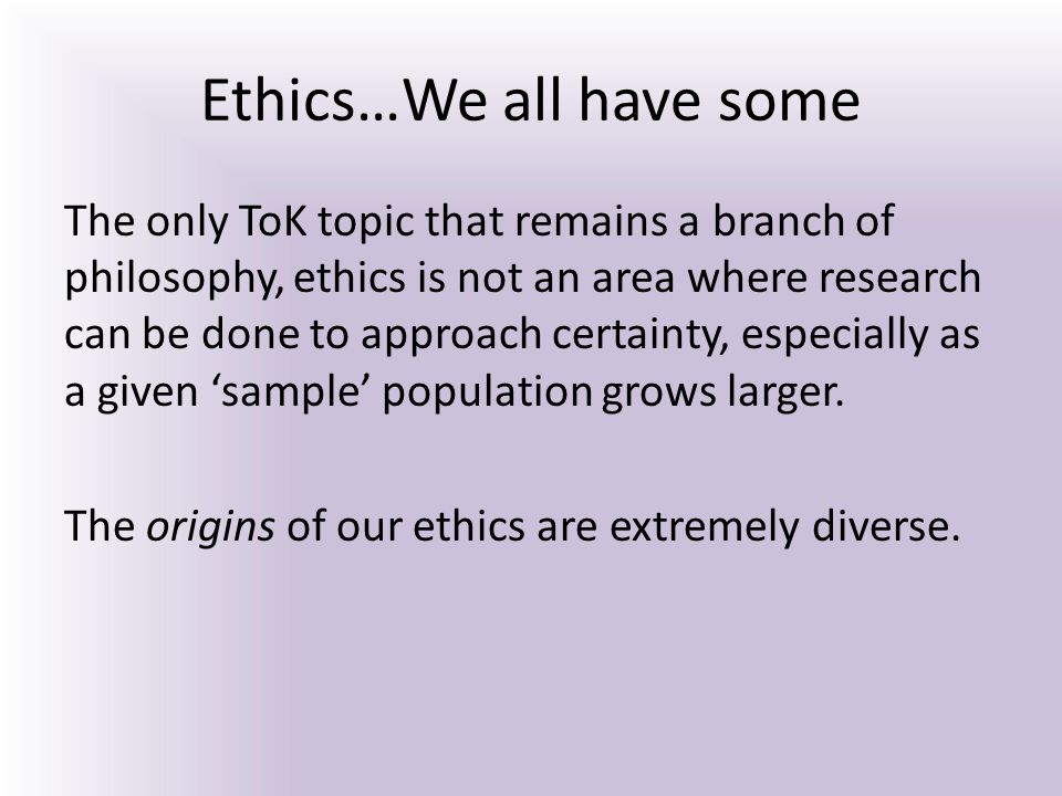 Ethics…We all have some