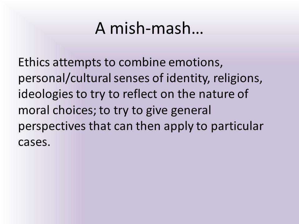 A mish-mash…
