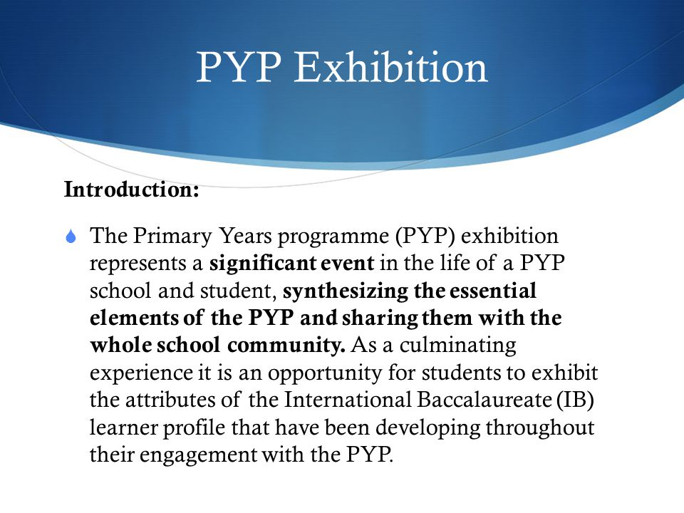 PYP Exhibition Introduction: