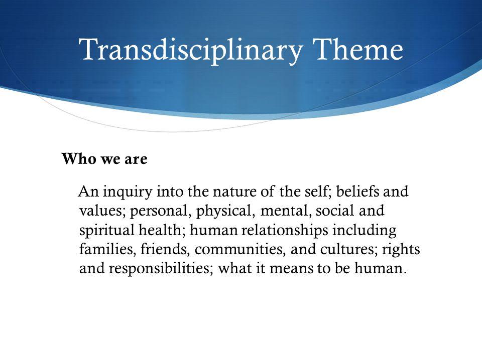 Transdisciplinary Theme