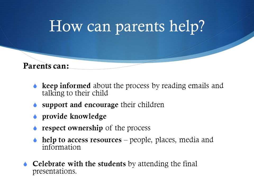 How can parents help Parents can: