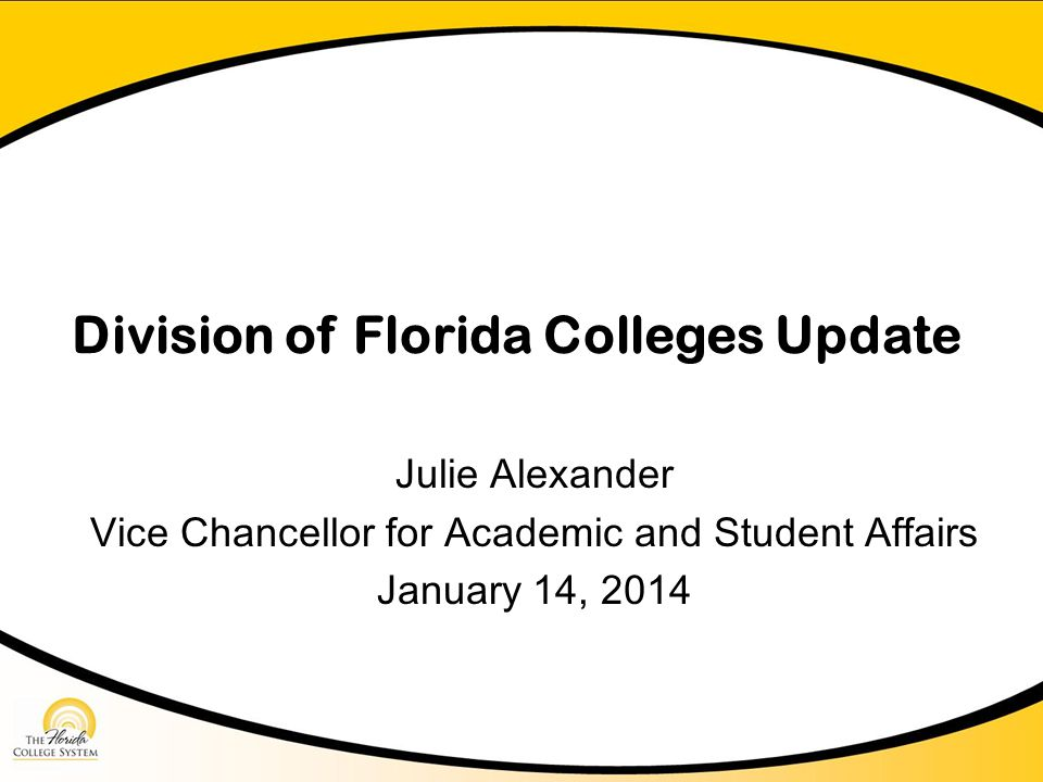 Division of Florida Colleges Update