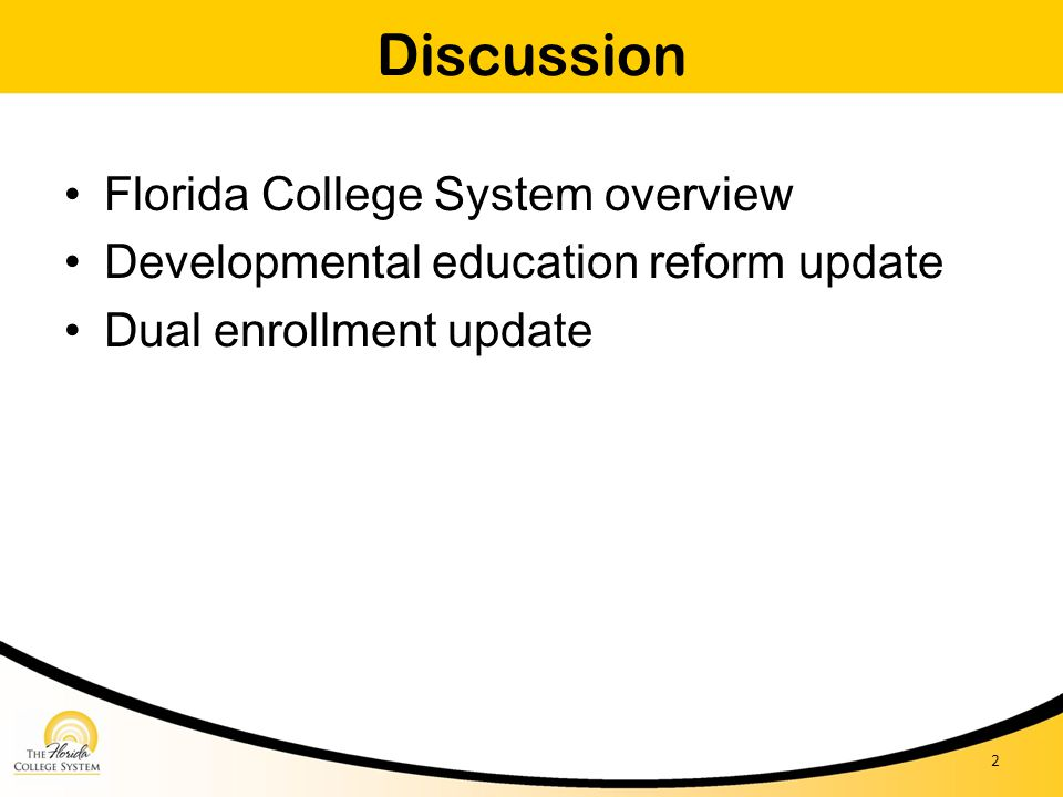 Discussion Florida College System overview