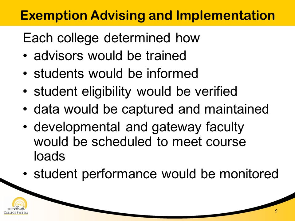 Exemption Advising and Implementation