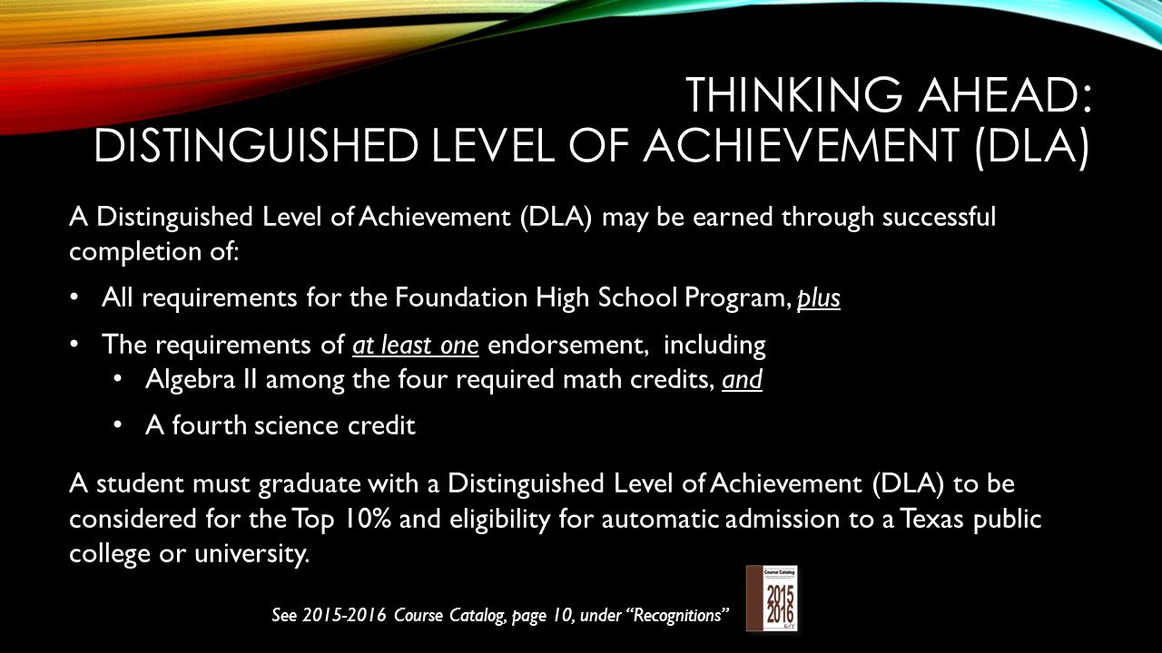 Thinking ahead: Distinguished Level of Achievement (DLA)