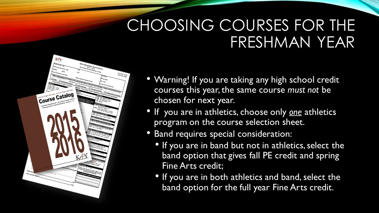 Choosing courses for the freshman year