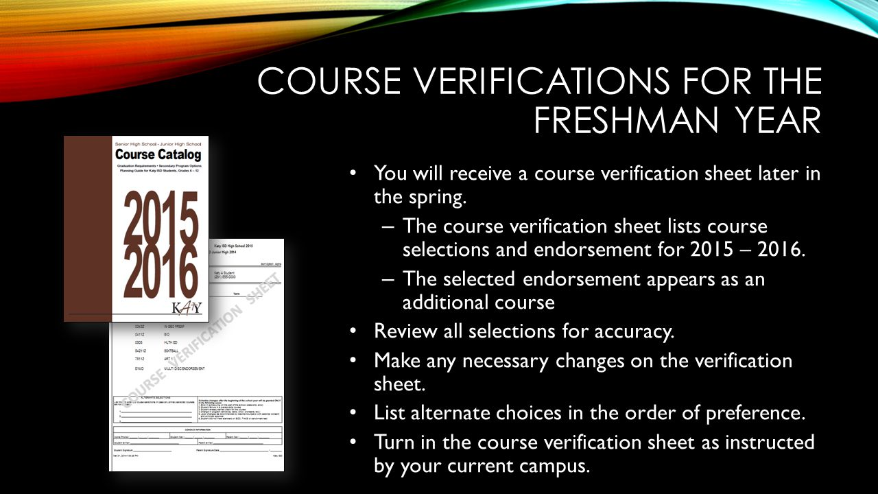 Course verifications for the freshman year