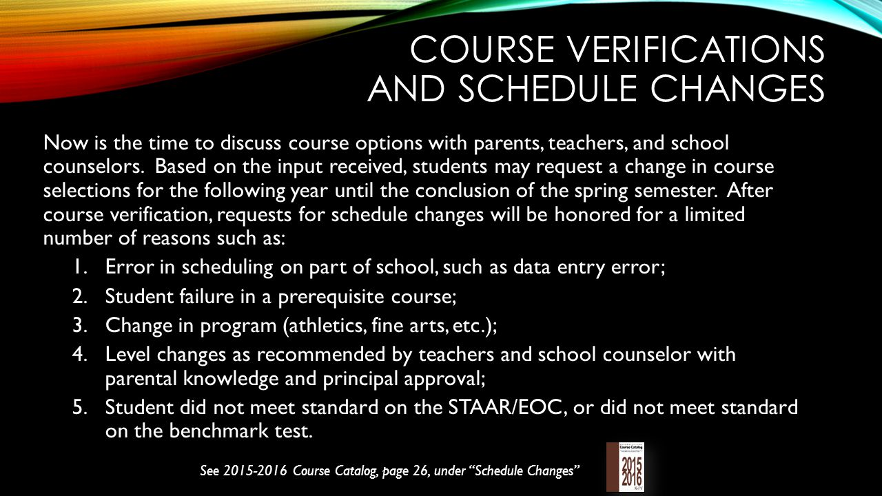 Course verifications and schedule changes