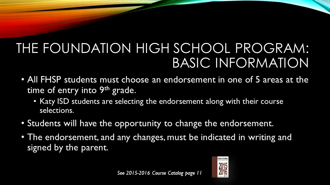 The foundation high school program: Basic information