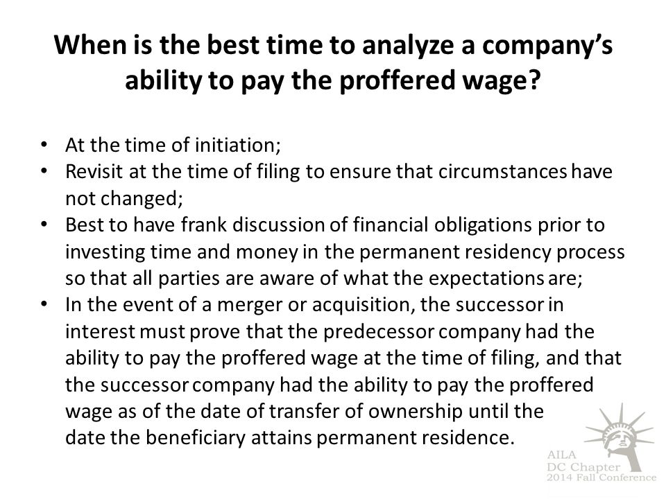 When is the best time to analyze a company's ability to pay the proffered wage