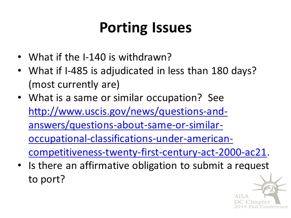 Porting Issues What if the I-140 is withdrawn