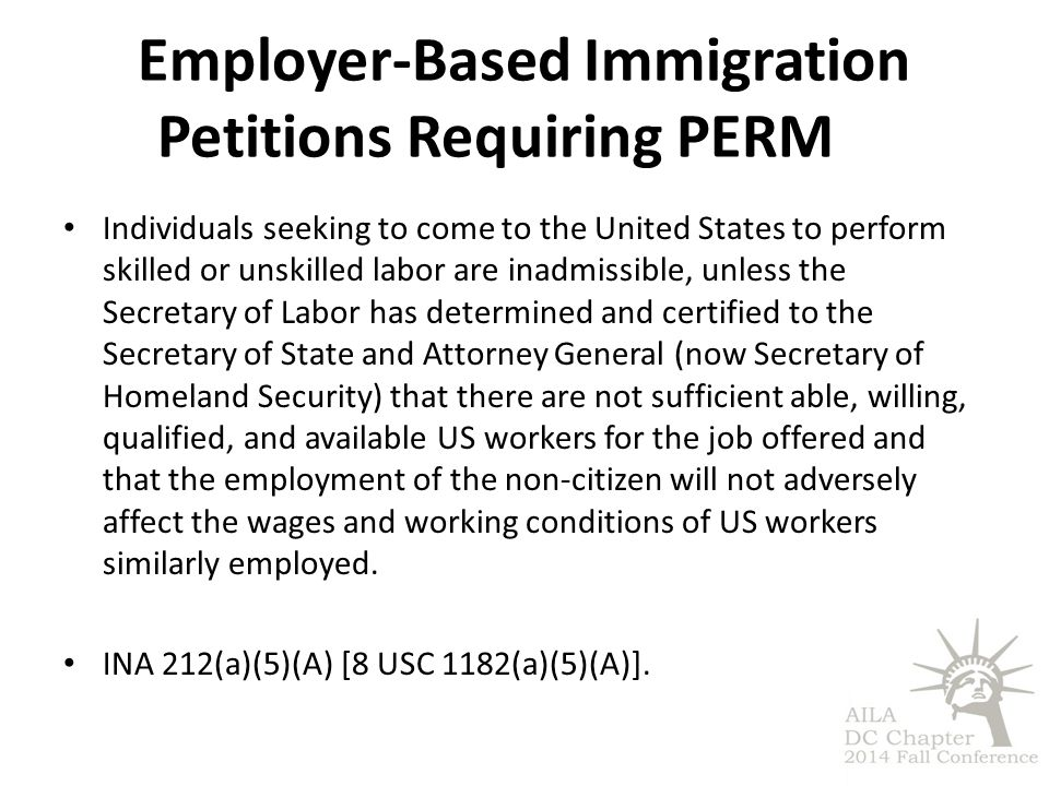 Employer-Based Immigration Petitions Requiring PERM