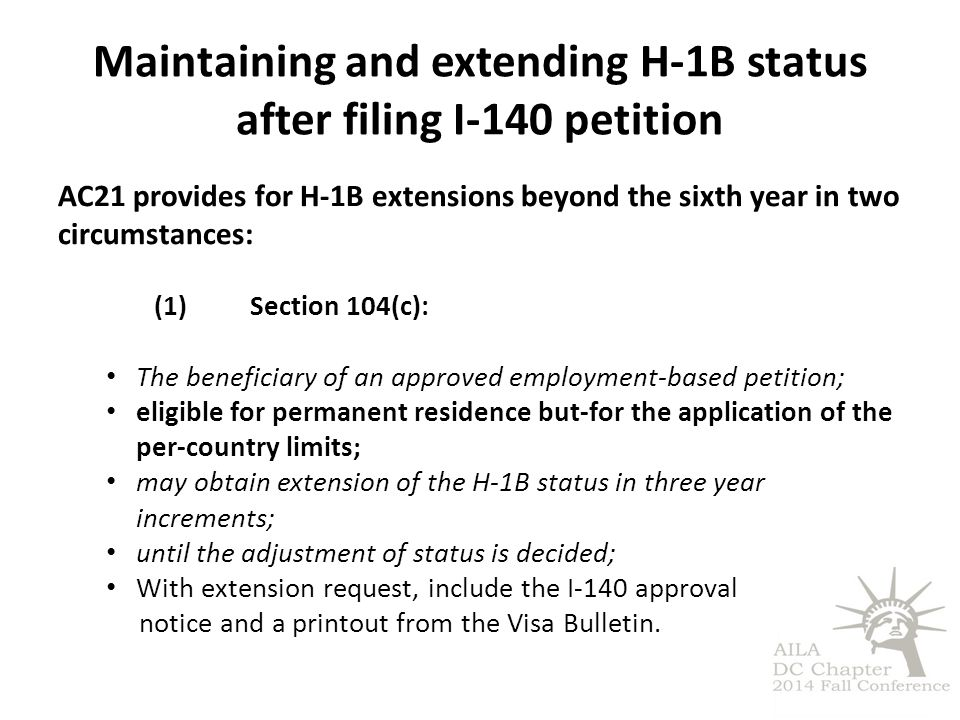 Maintaining and extending H-1B status after filing I-140 petition