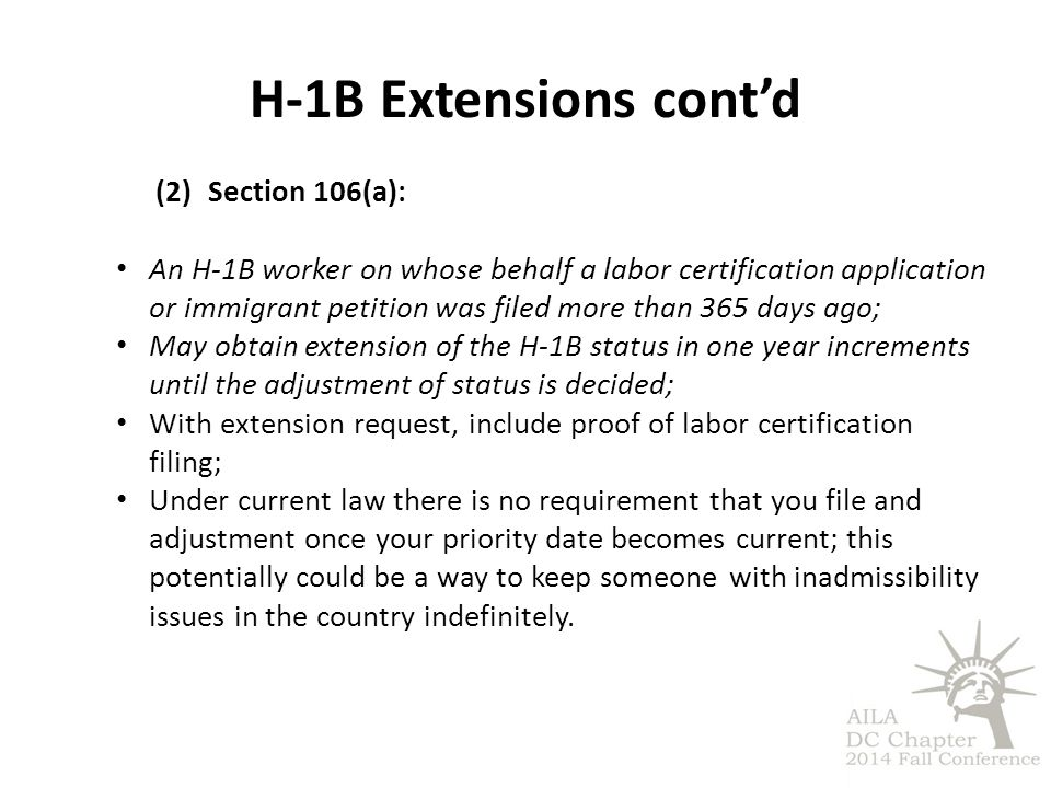 H-1B Extensions cont'd Section 106(a):