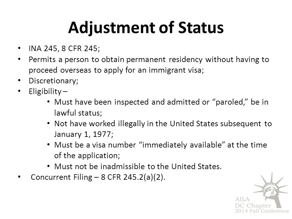 Adjustment of Status INA 245, 8 CFR 245;