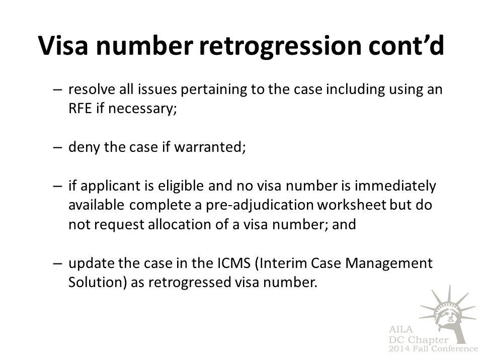 Visa number retrogression cont'd