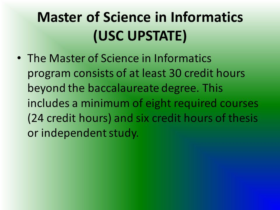 Master of Science in Informatics (USC UPSTATE)