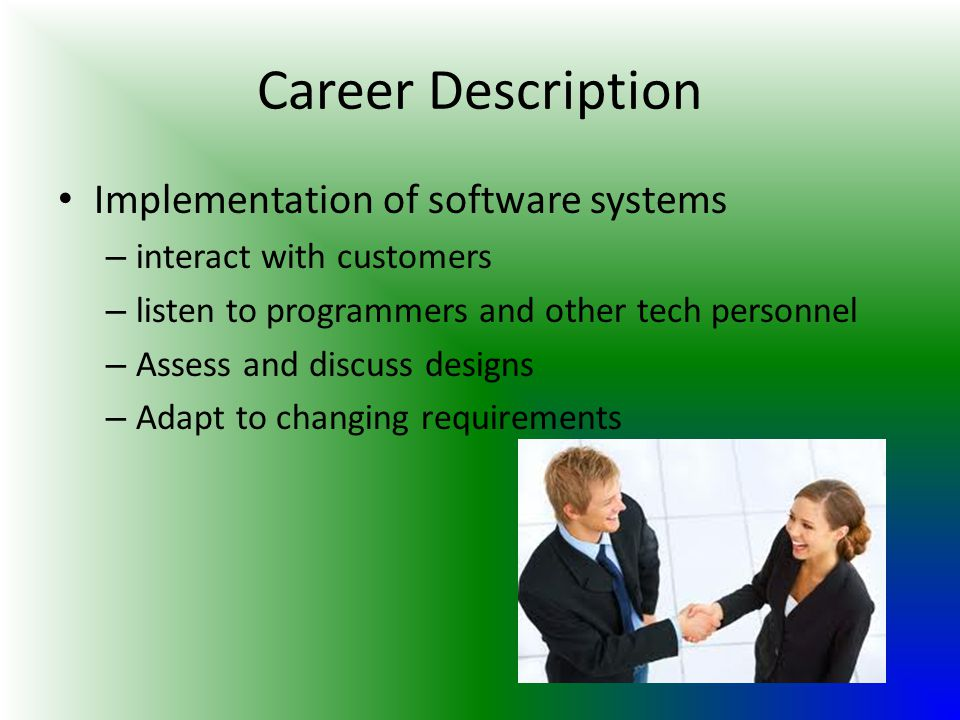 Career Description Implementation of software systems